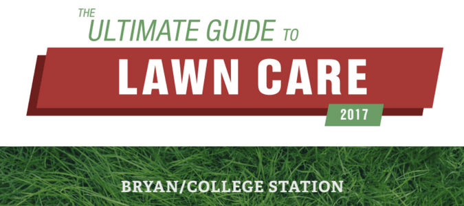 Bryan College Station Lawn Care Guide
